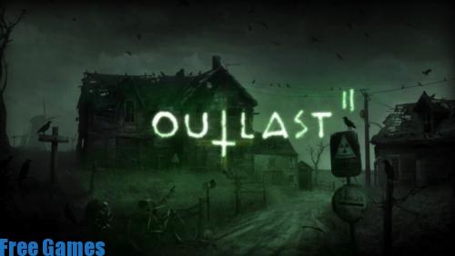 تحميل لعبة الرعب Outlast 2 كاملة مجانا للكمبيوتر